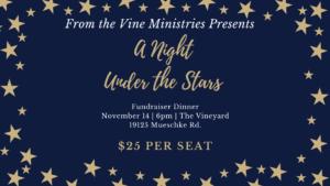 A Night Under the Stars Fundraiser Dinner @ The Vineyard